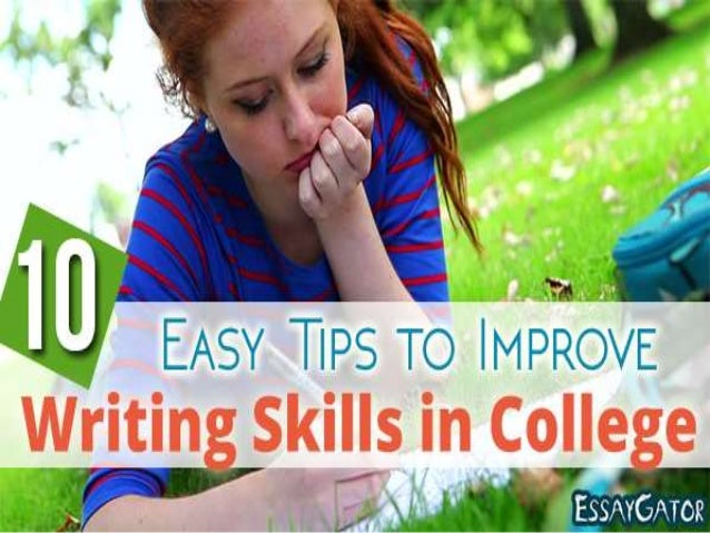 How to improve college wrting skills?