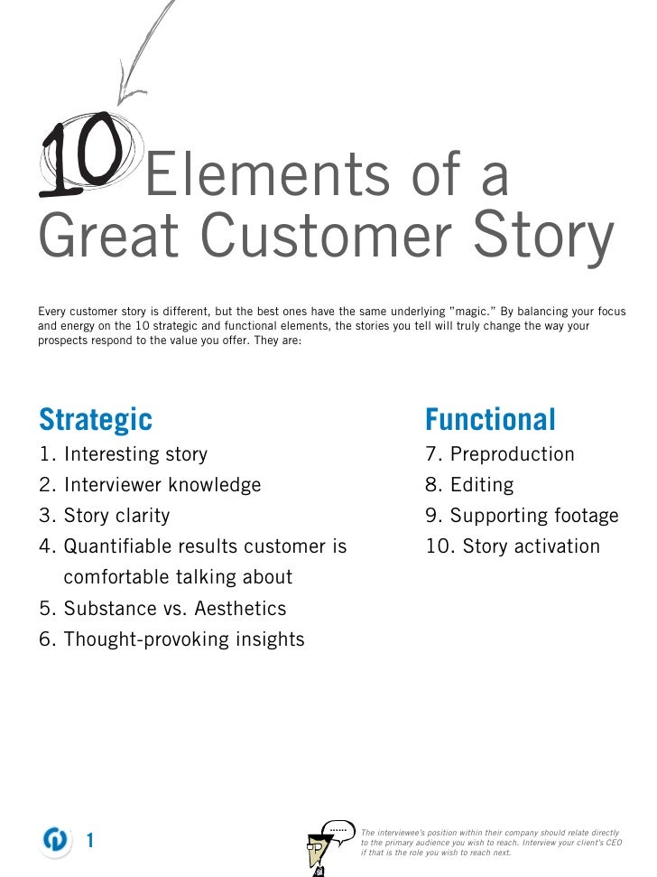 """10 Elements of aGreat Customer StoryEvery customer story is different, but the best ones have the same underlying """"magic.""""..."""