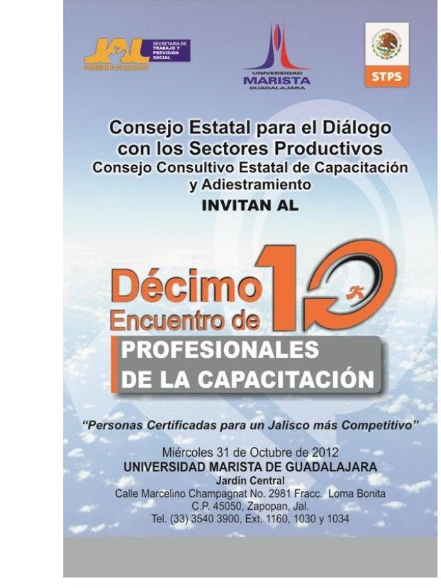En el Marco del 10º. Encuentro de Profesionales de Capacitación se reconocerá la trayectoria profesional deMaestros, e Ins...
