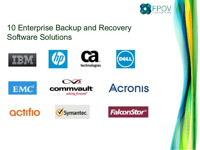 10 Enterprise Backup and Recovery Software Solutions