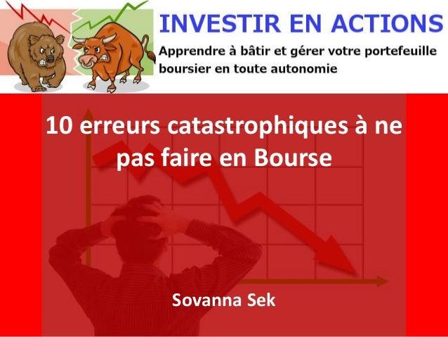 10 erreurs catastrophiques à ne pas faire en Bourse Sovanna Sek