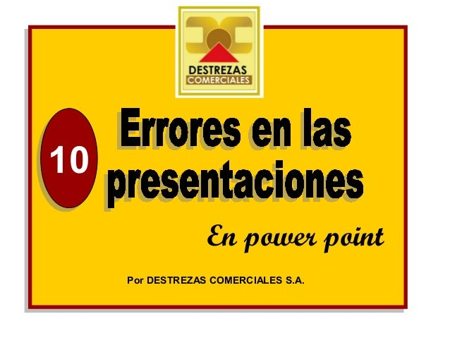 1010                  En power point     Por DESTREZAS COMERCIALES S.A.