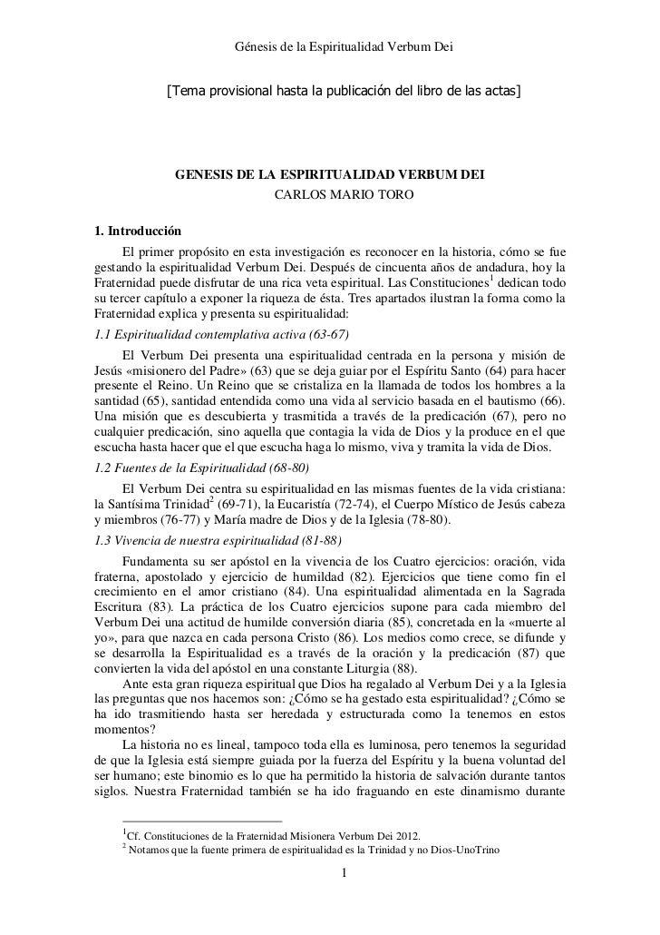 Génesis de la Espiritualidad Verbum Dei                 [Tema provisional hasta la publicación del libro de las actas]    ...
