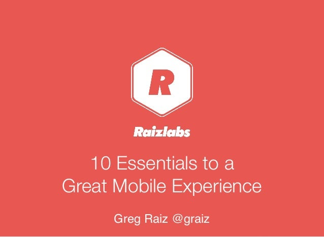 10 essentials to great mobile