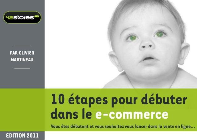 10 étapes pour débuter dans le e-commerce :