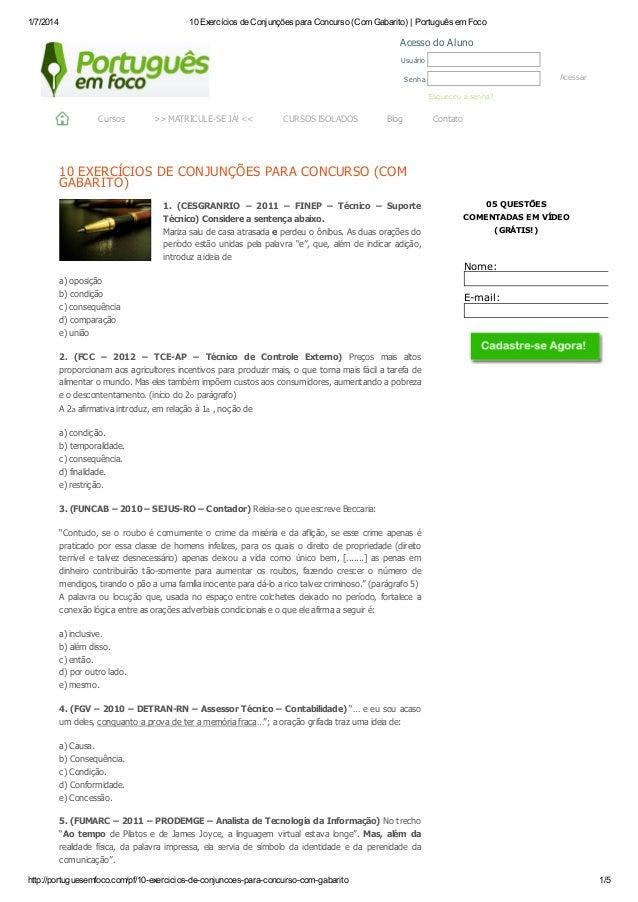1/7/2014 10 Exercícios de Conjunções para Concurso (Com Gabarito) | Português em Foco http://portuguesemfoco.com/pf/10-exe...