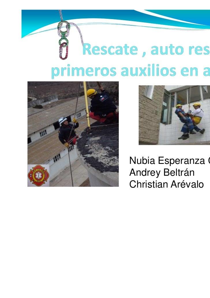 Nubia Esperanza CárdenasAndrey BeltránChristian Arévalo