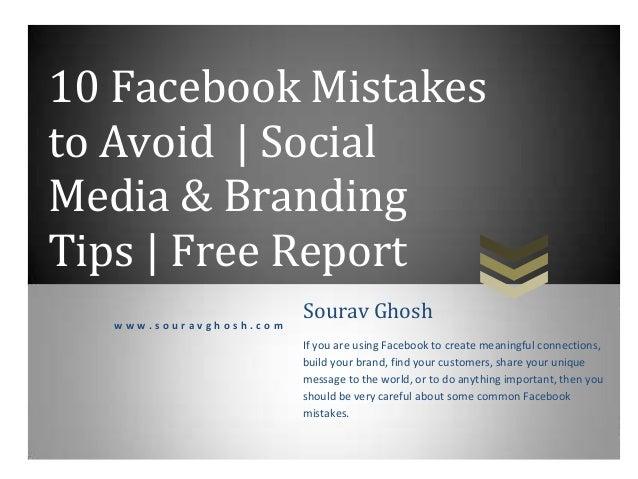 10 Facebook Mistakes to Avoid | Social Media & Branding Tips | Free Report