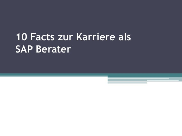 10 Facts zur Karriere als SAP Berater