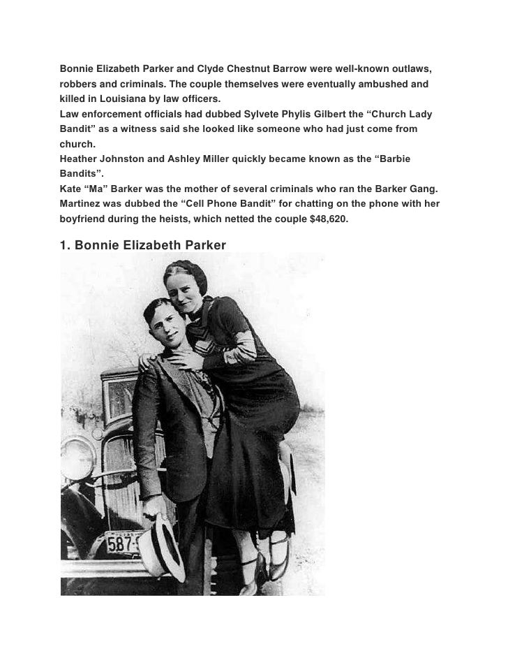 Bonnie Elizabeth Parker and Clyde Chestnut Barrow were well-known outlaws,robbers and criminals. The couple themselves wer...