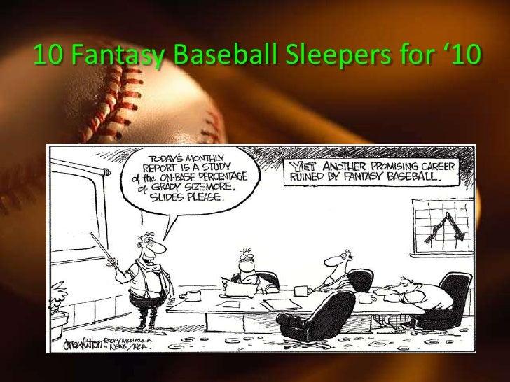 10 Fantasy Baseball Sleepers For '10