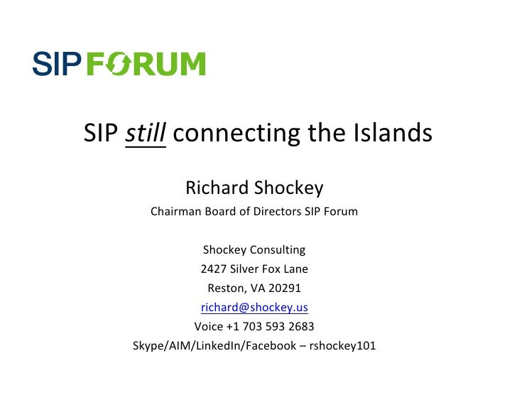 SIP	   still	   connecting	   the	   Islands                  Richard	   Shockey          Chairman	   Board	   of	   Direc...