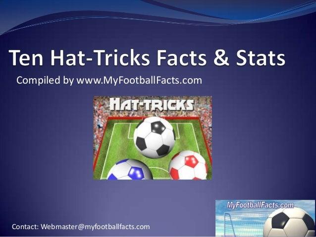 Ten football hat trick facts