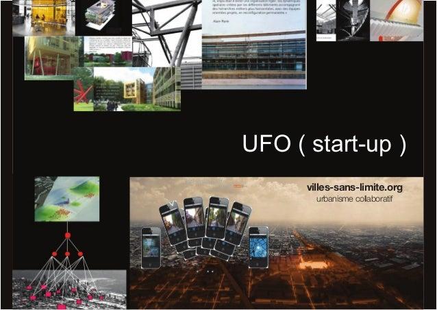 UFO ( start-up ) villes-sans-limite.org urbanisme collaboratif
