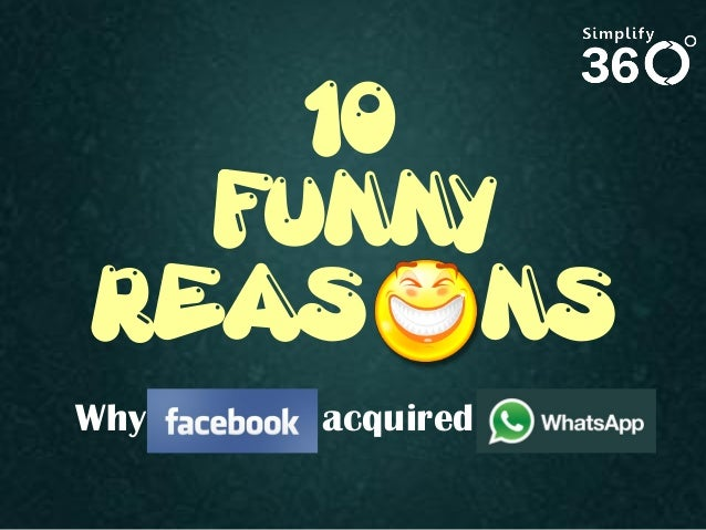 10 Funny Reasons why Facebook acquired WhatsApp