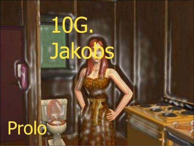 10G. Jakobs: Proloog