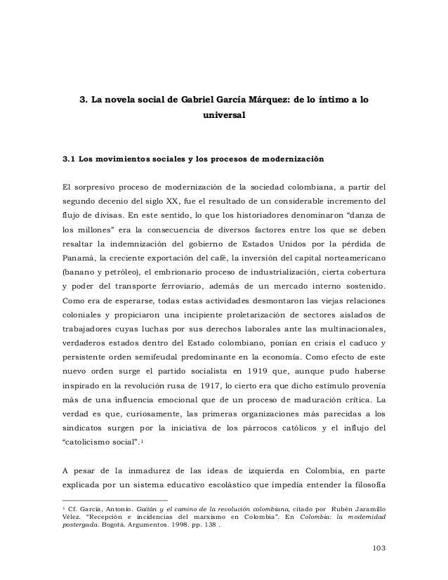3. La novela social de Gabriel García Márquez: de lo íntimo a lo universal  3.1 Los movimientos sociales y los procesos de...