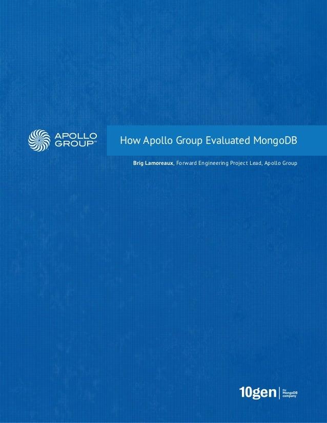 How Apollo Group Evaluted MongoDB