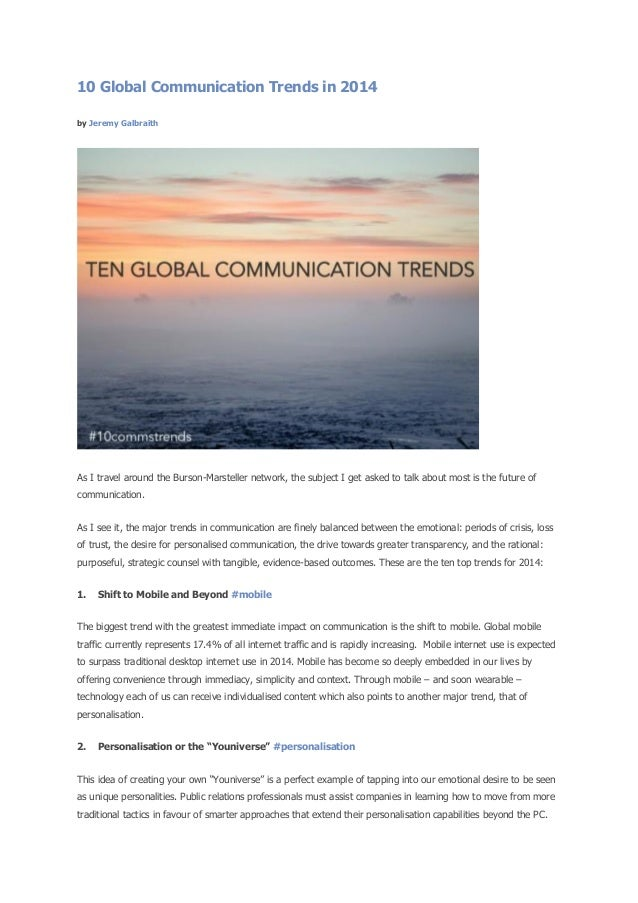 10 Global Communication Trends in 2014 by Jeremy Galbraith  As I travel around the Burson-Marsteller network, the subject ...