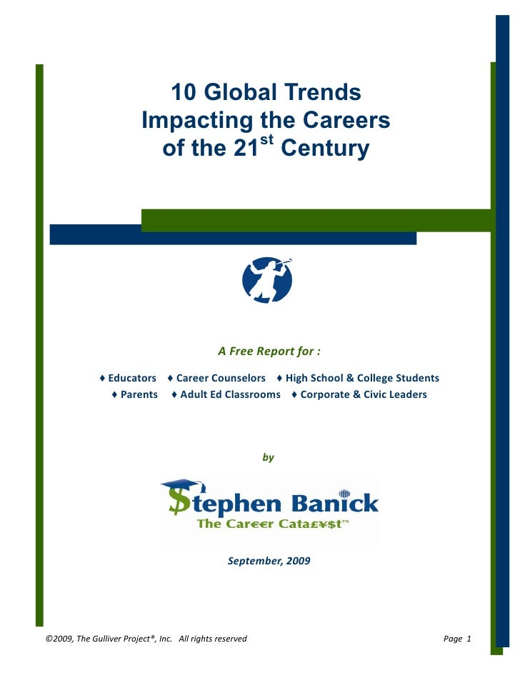 10 Global Trends                          Impacting the Careers                            of the 21st Century            ...
