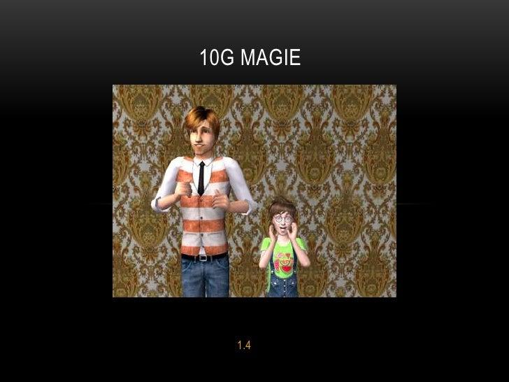 10G MAGIE   1.4