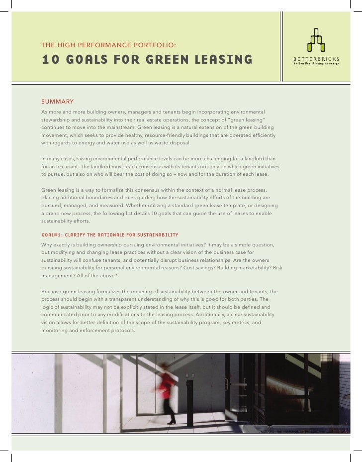 the high peRfoRMAnce poRtfolio:  10 GOALS FOR GREEN LEASING  SUMMARY As more and more building owners, managers and tenant...