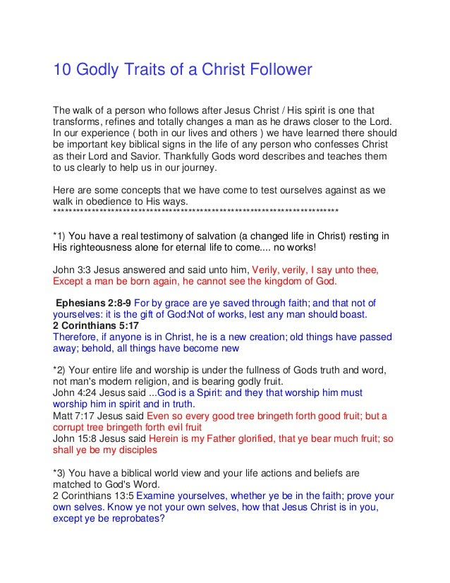 10 Godly Traits of a Christ Follower The walk of a person who follows after Jesus Christ / His spirit is one that transfor...