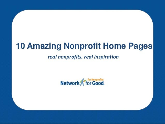 10 Amazing Nonprofit Home Pages real nonprofits, real inspiration