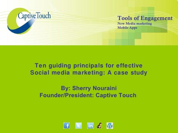 Ten guiding principles for successful social media marketing
