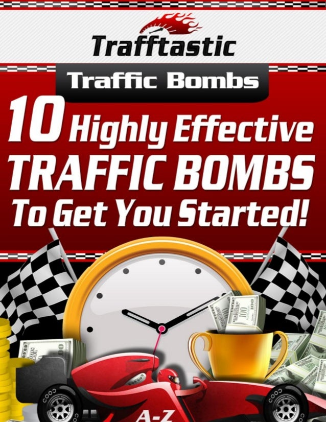 10 highly effective traffic bombs to get you started!