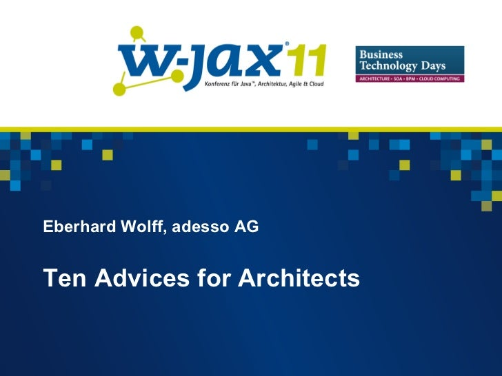 Ten Advices for Architects
