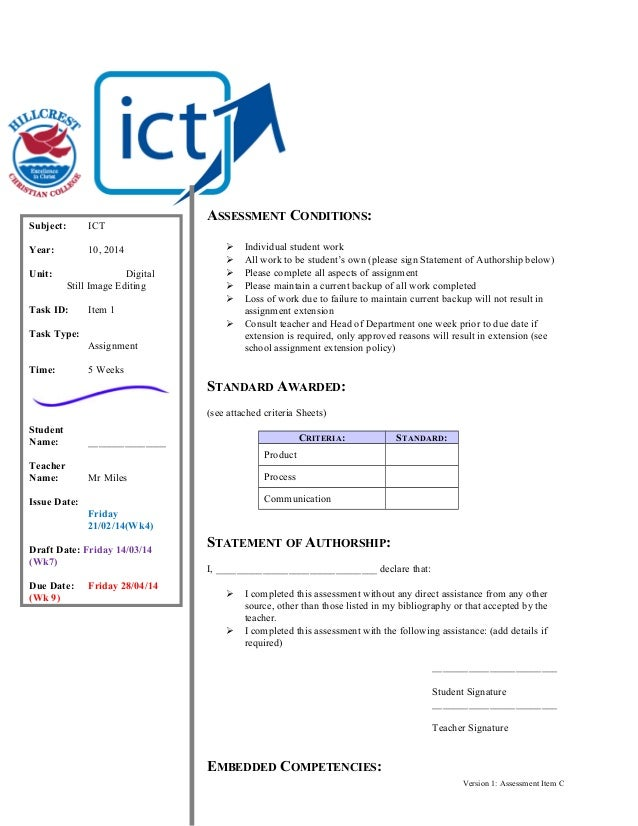Subject:  ICT  Year:  10, 2014  Unit:  Digital Still Image Editing  Task ID:  Item 1  ASSESSMENT CONDITIONS:        ...