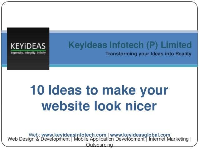 10 Ideas To Make Your Website Look Nicer   Keyideas Infotech