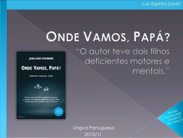 2010/11 Língua Portuguesa Luís Espírito Santo