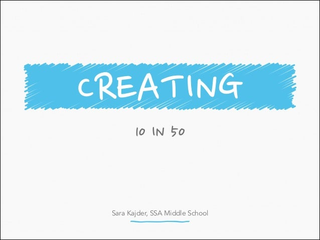 Sara Kajder, SSA Middle School 10