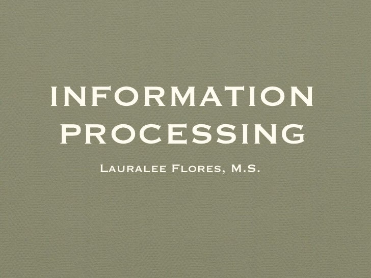 10 Information Processing Part1
