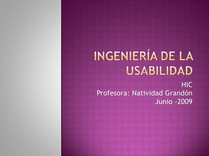 HIC Profesora: Natividad Grandón                   Junio -2009