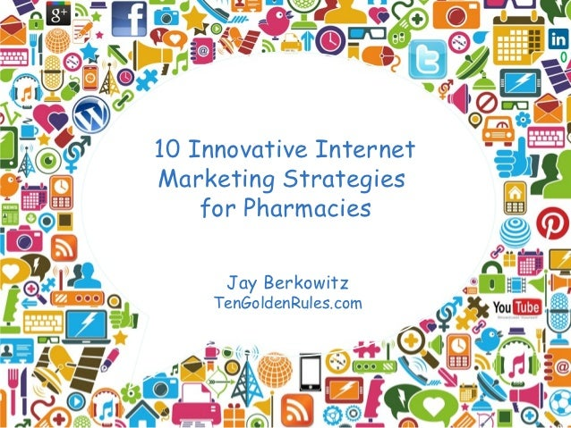 10 Innovative Internet Marketing Strategies for Pharmacies