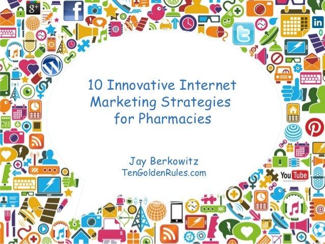 10 Innovative Internet Marketing Strategies for Pharmacies