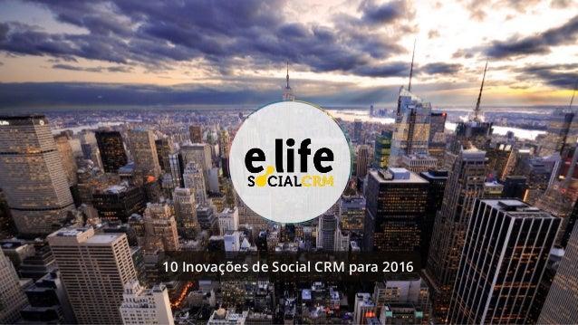 10 Inovações de Social CRM para 2016