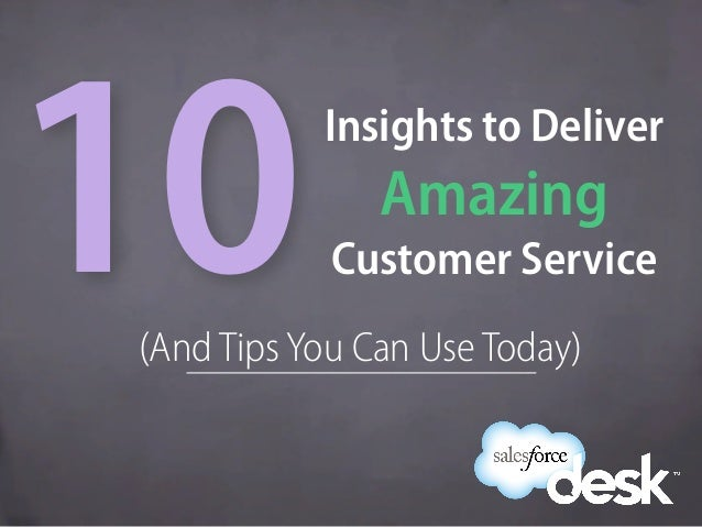 (And TipsYou Can Use Today)Insights to DeliverAmazingCustomer Service10