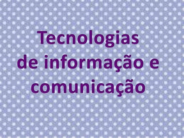 O termo TIC (tecnologias de informação e comunicação) designa o conjunto de recursos tecnológicos e computacionais para cr...