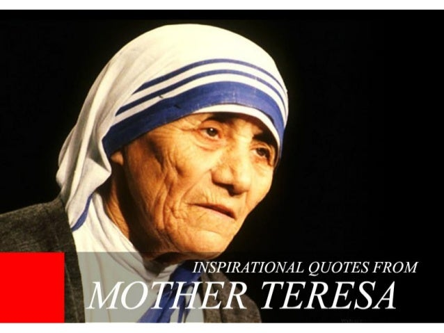 10 inspirational quotes from Mother Teresa