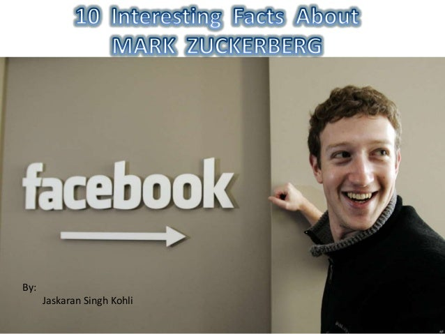 10 interesting facts about Mark Zuckerber