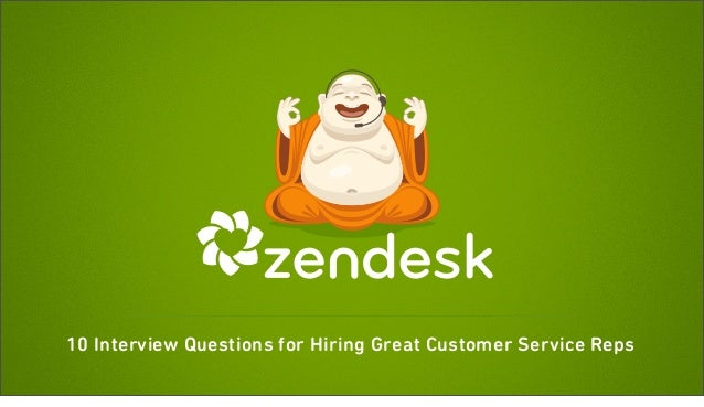 10 Interview Questions for Hiring Great Customer Service Reps