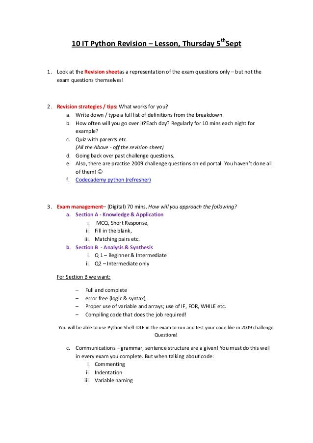 10 IT Python Revision – Lesson, Thursday 5th Sept 1. Look at the Revision sheetas a representation of the exam questions o...