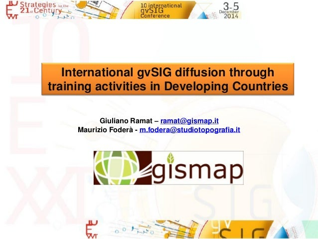 International gvsig diffusion through training activities for International diffusion decor