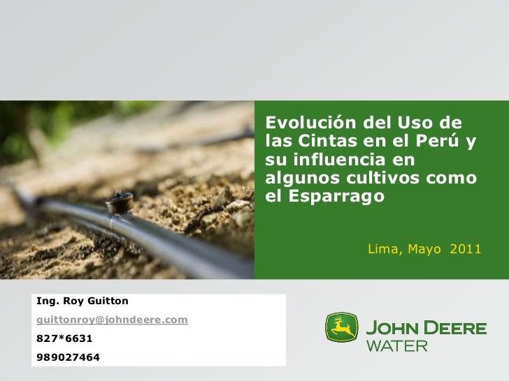 """""""EVOLUCION DEL USO DE LAS CINTAS DE RIEGO EN EL PERÚ"""" ."""