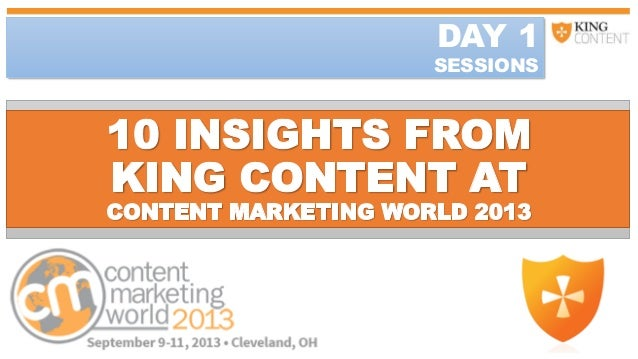 10 Key insights from day one at Content Marketing World 2013