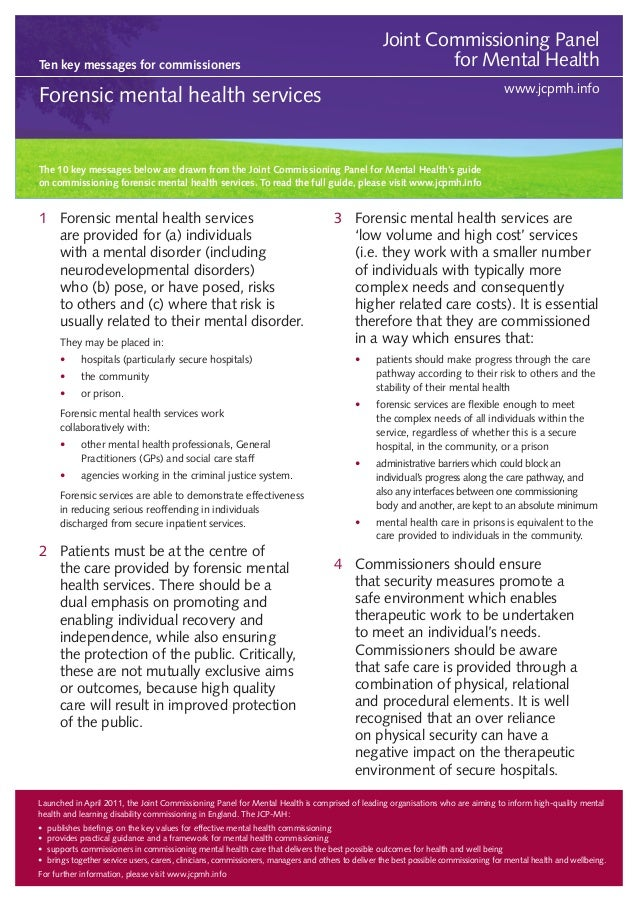 Joint Commissioning Panel for Mental Health  Ten key messages for commissioners  www.jcpmh.info  Forensic mental health se...
